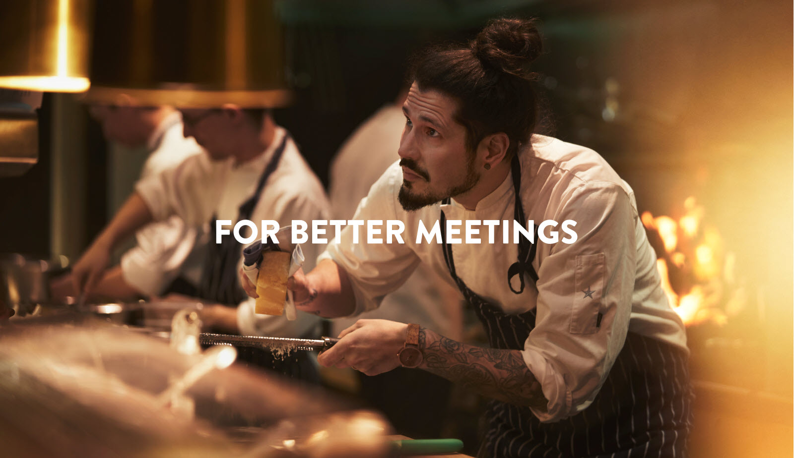 For better meetings / Better food